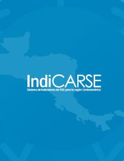 INDICARSE. Sistema de indicadores de RSE para la región centroamericana.